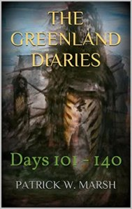 Greenland Diary Kindle Days 101 - 140 Cover
